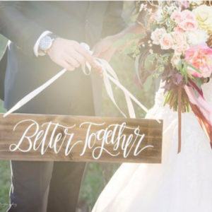 'Better Together' Rustic Wooden Wedding Sign